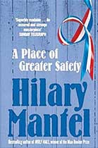 The BBC is adapting A Place of Greater Safety following the success of Wolf Hall, which was also based on a Hilary Mantel novel