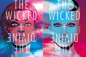 The Wicked + The Divine is the latest comic to be adapted for television