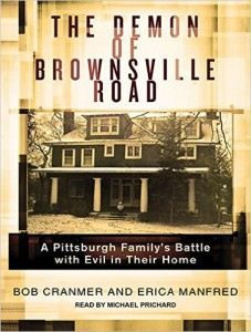 Bob Cranmer's book The Demon of Brownsville Road is being adapted as Haunted