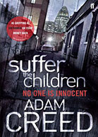Suffer the Children is being adapted into a series called Dark Heart